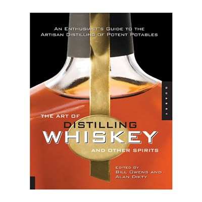 Art of Distilling Whisky and Other Spirits