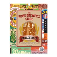 The Home Brewers Guide to Vintage Beer /